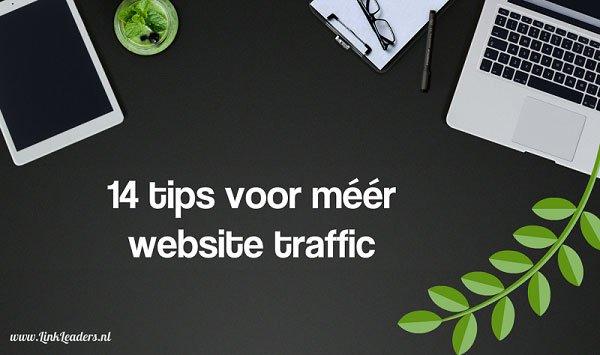 14 tips voor méér website traffic