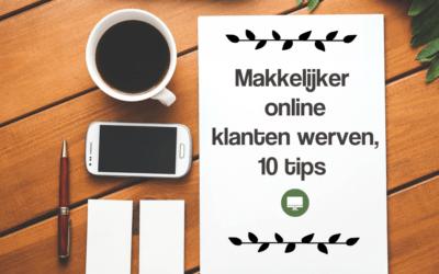 Makkelijker online klanten werven, 10 tips
