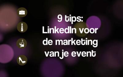 9 tips: LinkedIn voor je evenement promotie