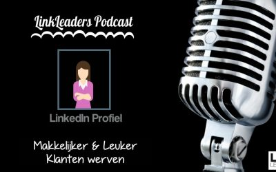 #05 LinkedIn Profiel – Podcast