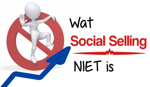 Wat Social Selling niet is