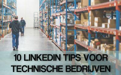LinkedIn tips waarmee technische bedrijven hun organisatie effectiever laten groeien