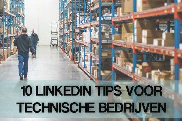 Technische bedrijven op LinkedIn?